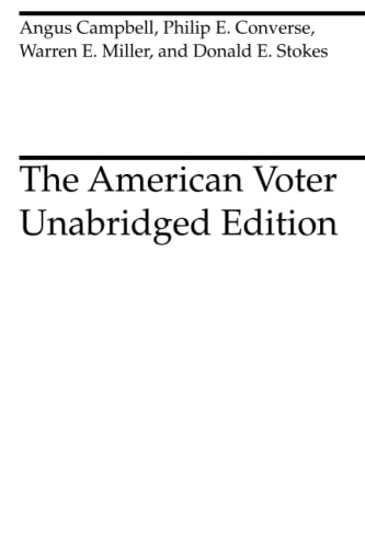The American Voter: Unabridged Edition von University of Chicago Press