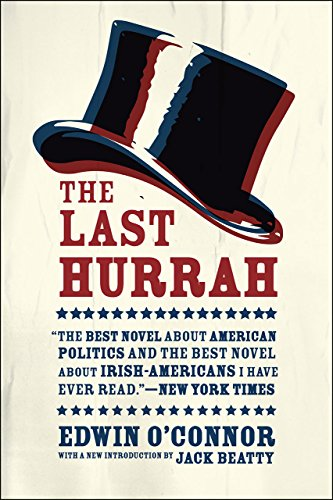 The Last Hurrah: A Novel von University of Chicago Press