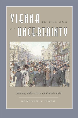 Vienna in the Age of Uncertainty: Science, Liberalism, and Private Life von University of Chicago Press
