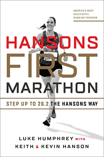 Hansons First Marathon: Step Up to 26.2 the Hansons Way von VeloPress