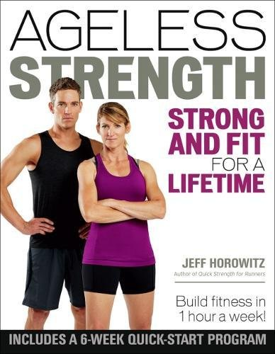 Ageless Strength: Strong and Fit for a Lifetime von VeloPress