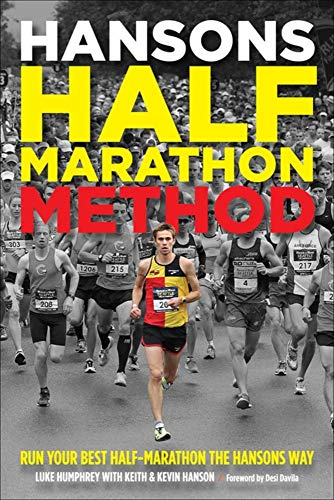Hansons Half-Marathon Method: Run Your Best Half-Marathon the Hansons Way von VELOPRESS