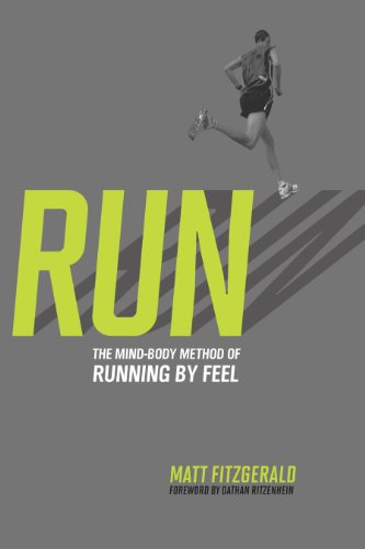 Run: The Mind-Body Method of Running by Feel von VELOPRESS