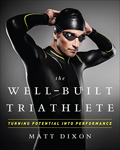 Well-Built Triathlete: Turning Potential into Performance von VeloPress