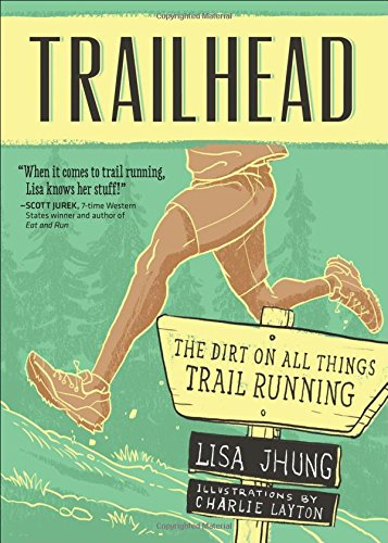 Trailhead: The Dirt on All Things Trail Running von VeloPress