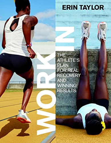 Work In: The Athlete's Plan for Real Recovery and Winning Results von VeloPress