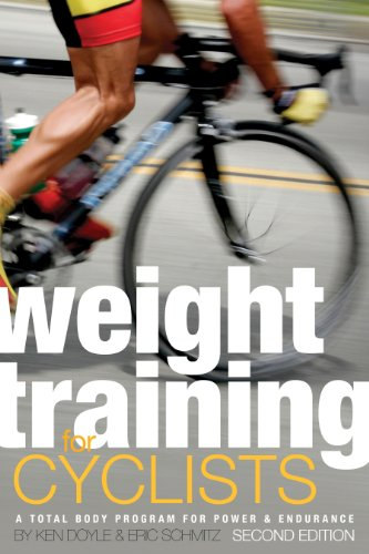 Weight Training for Cyclists: A Total Body Program for Power and Endurance von VeloPress
