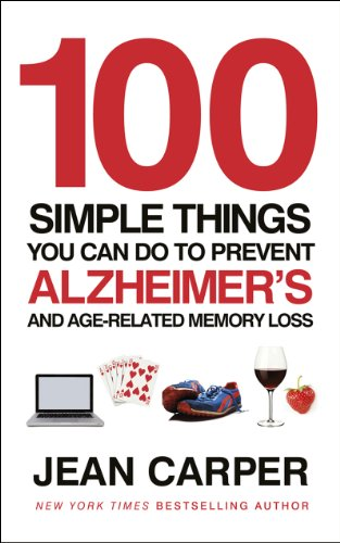 100 Simple Things You Can Do To Prevent Alzheimer's: and Age-Related Memory Loss von Vermilion