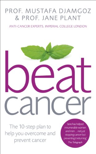 Beat Cancer: How to Regain Control of Your Health and Your Life von Vermilion