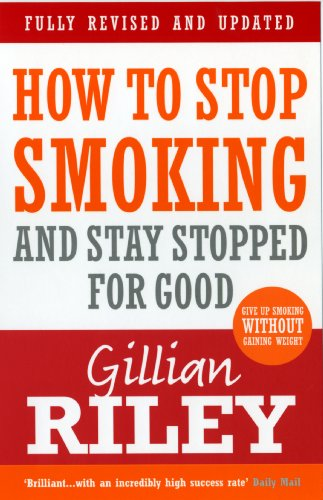 How to Stop Smoking and Stay Stopped for Good (revised & updated) von Vermilion