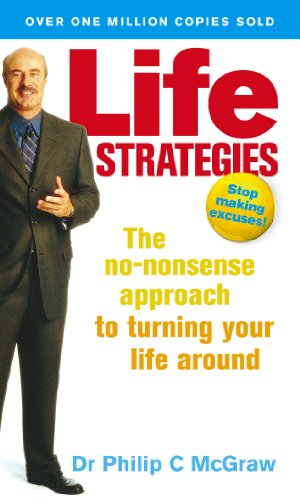 Life Strategies: The no-nonsense approach to turning your life around von Vermilion