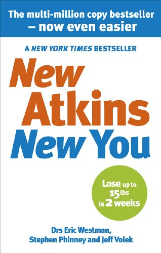 New Atkins For a New You: The Ultimate Diet for Shedding Weight and Feeling Great von Vermilion