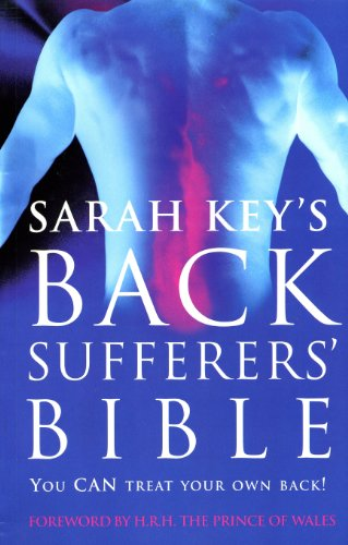 The Back Sufferer's Bible: You Can Treat Your Own Back! von Vermilion