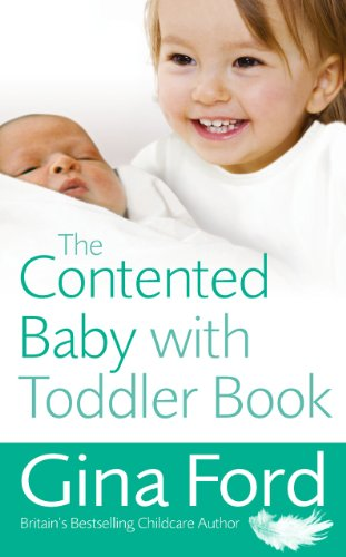 The Contented Baby with Toddler Book von Vermilion