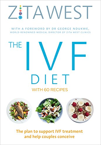 The IVF Diet: The plan to support IVF treatment and help couples conceive von Vermilion