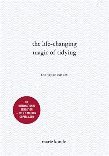 The Life-Changing Magic of Tidying: The Japanese Art von Random House Uk; Vermilion