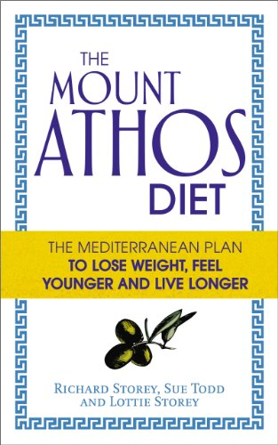 The Mount Athos Diet: The Mediterranean Plan to Lose Weight, Feel Younger and Live Longer von Vermilion