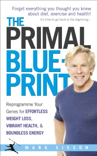 The Primal Blueprint: Reprogramme your genes for effortless weight loss, vibrant health and boundless energy von Vermilion
