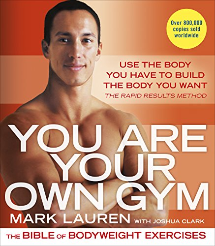 You Are Your Own Gym: The bible of bodyweight exercises von Vermilion