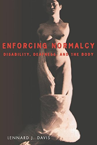 Enforcing Normalcy: Disability, Deafness, and the Body von Verso