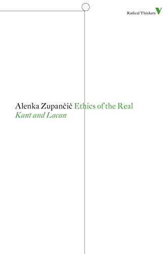 Ethics of the Real: Kant and Lacan (Radical Thinkers) von Verso