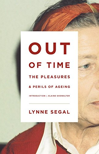 Out of Time: The Pleasures and the Perils of Ageing von Verso