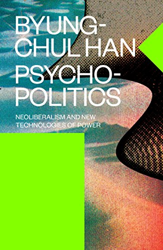 Psychopolitics: Neoliberalism and New Technologies of Power (Verso Futures) von Verso
