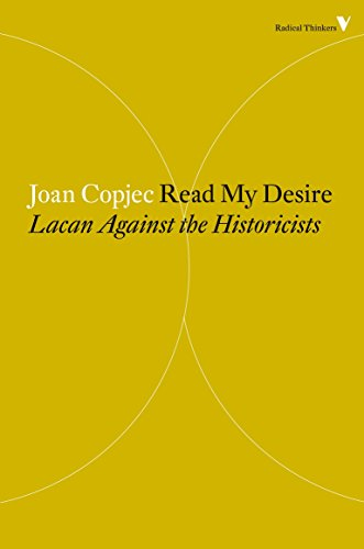 Read My Desire: Lacan Against the Historicists (Radical Thinkers, Band 23) von Verso