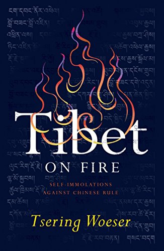 Tibet on Fire: Self-Immolations Against Chinese Rule von Verso