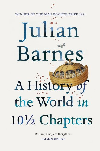 A History Of The World In 10 1/2 Chapters von Vintage