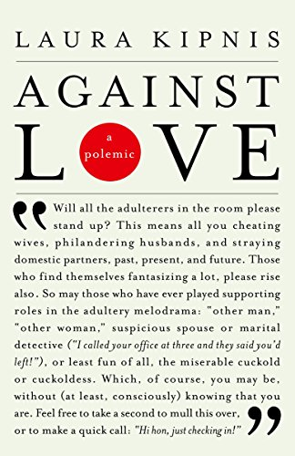 Against Love: A Polemic (Vintage) von Vintage