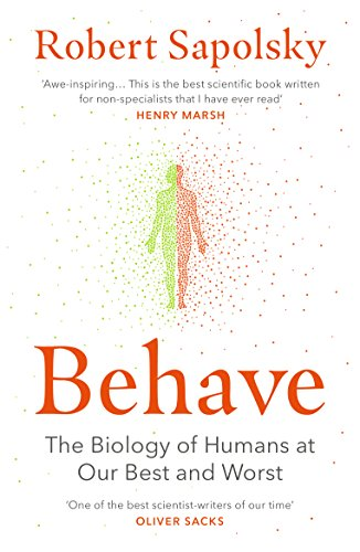 Behave: The Biology of Humans at Our Best and Worst von Random House UK Ltd