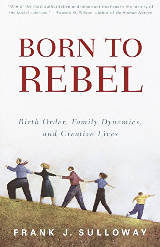 Born to Rebel: Birth Order, Family Dynamics, and Creative Lives von Vintage