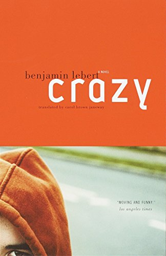 Crazy: A Novel (Vintage International) von Vintage
