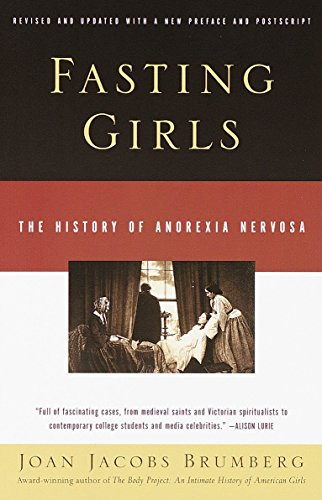 Fasting Girls: The History of Anorexia Nervosa (Vintage) von Vintage