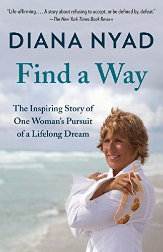 Find a Way: The Inspiring Story of One Woman's Pursuit of a Lifelong Dream von Random House LCC US