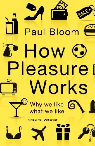 How Pleasure Works: Why we like what we like von Vintage