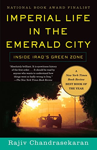 Imperial Life in the Emerald City: Inside Iraq's Green Zone (Vintage) von Vintage