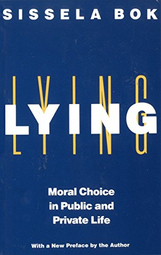 Lying: Moral Choice in Public and Private Life von Vintage