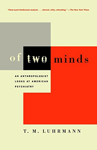 Of Two Minds: An Anthropologist Looks at American Psychiatry von Vintage