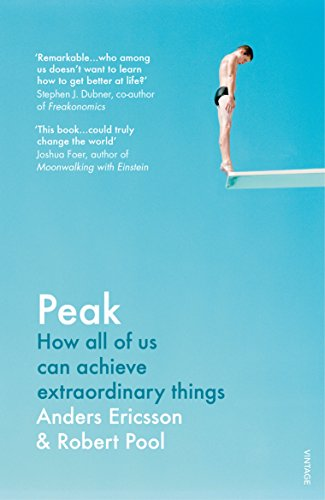 Peak: How all of us can achieve extraordinary things von Random House UK Ltd