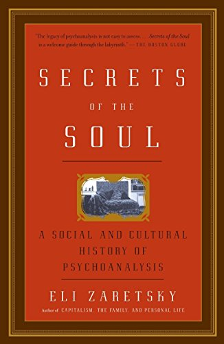 Secrets of the Soul: A Social and Cultural History of Psychoanalysis von Vintage