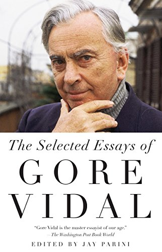 Selected Essays of Gore Vidal (Vintage International) von Vintage
