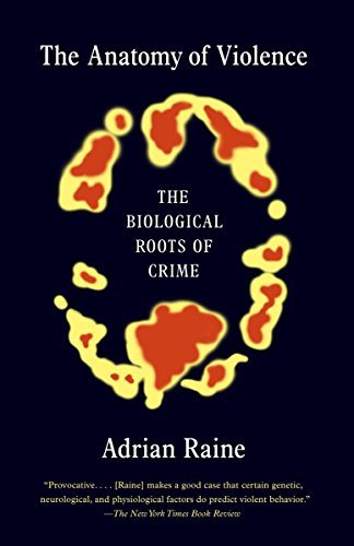The Anatomy of Violence: The Biological Roots of Crime von Vintage
