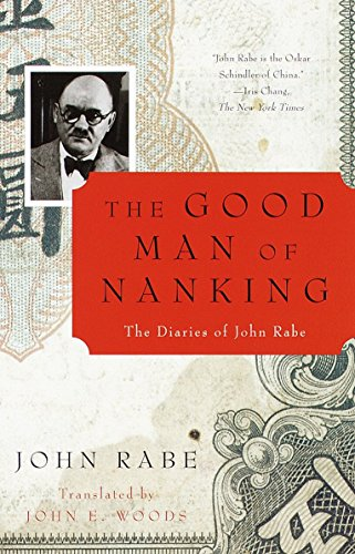 The Good Man of Nanking: The Diaries of John Rabe von Vintage