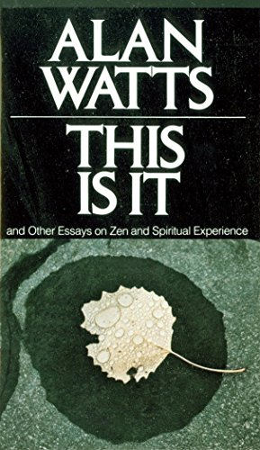 This Is It: and Other Essays on Zen and Spiritual Experience von Vintage