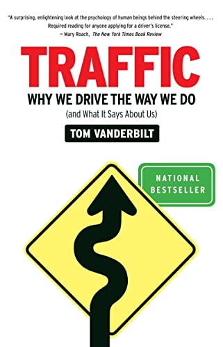 Traffic: Why We Drive the Way We Do (and What It Says About Us) von Vintage