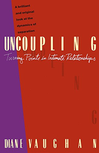 Uncoupling: Turning Points in Intimate Relationships: The Turning Points in Intimate Relationships von Vintage