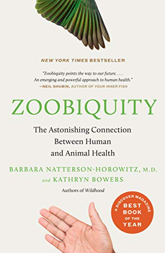 Zoobiquity: The Astonishing Connection Between Human and Animal Health (Vintage) von Random House Us