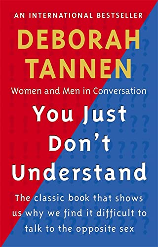 You Just Don't Understand: Women and Men in Conversation von Virago